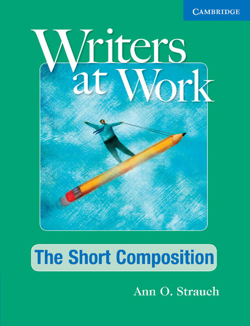 Writers at Work. The Short Composition Student's Book hewings martin thaine craig cambridge academic english advanced students book