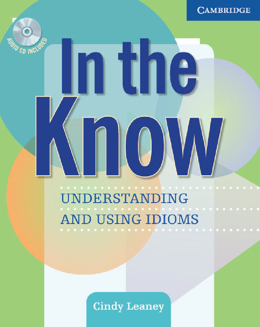 In the Know Students Book and Audio CD betsis a haughton s illustrated english idioms book 2 student s book