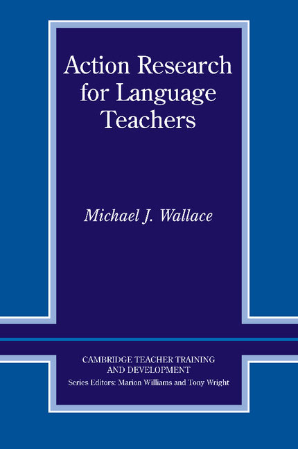 Action Research for Language Teachers