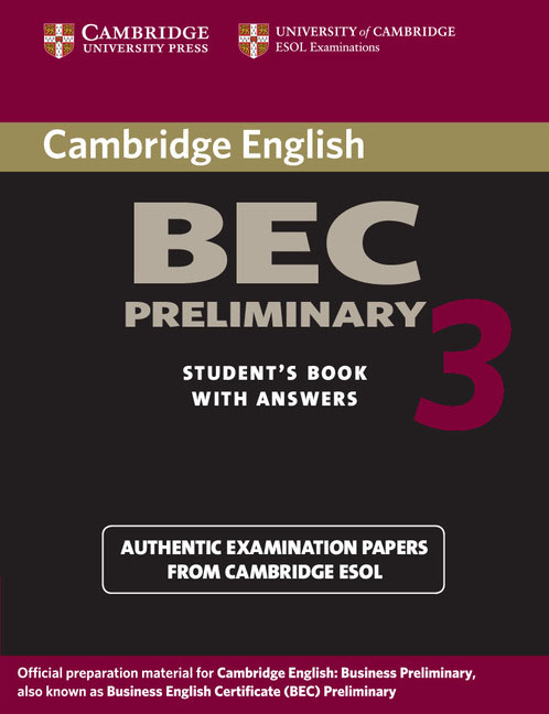 Cambridge BEC Preliminary 3 Student's Book with Answers driscoll l cambridge english skills real reading 3 with answers