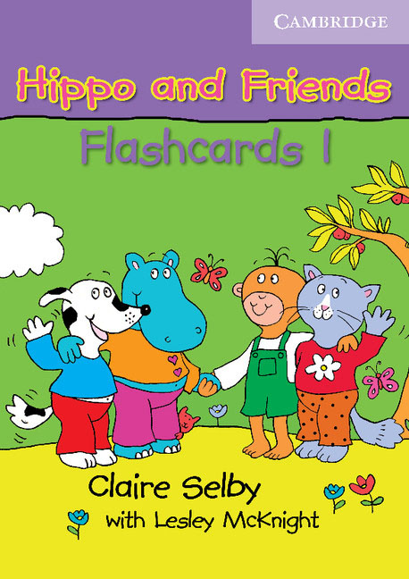 Hippo and Friends 1 Flashcards Pack of 64 123 flashcards