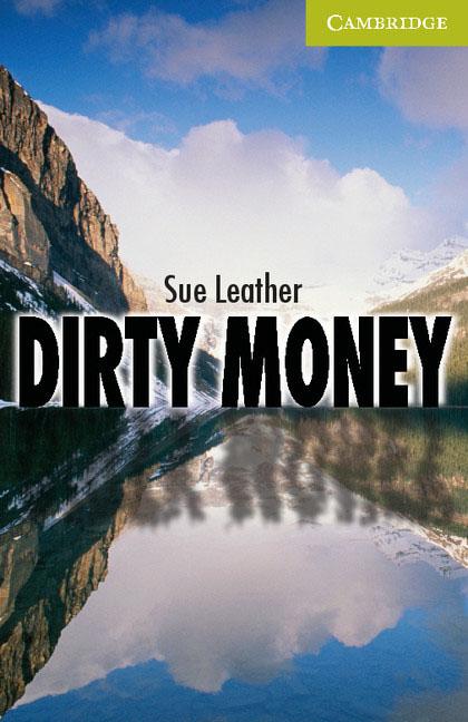 Dirty Money Starter/Beginner down and dirty