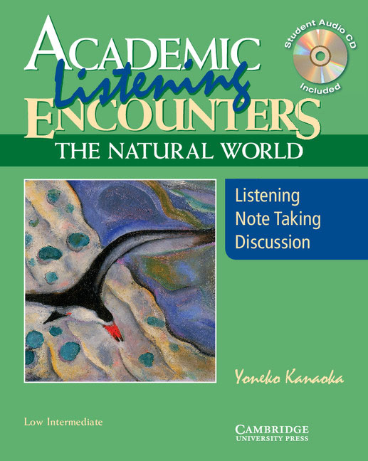Academic Listening Encounters: The Natural World, Low Intermediate Student's Book with Audio CD hewings martin thaine craig cambridge academic english advanced students book