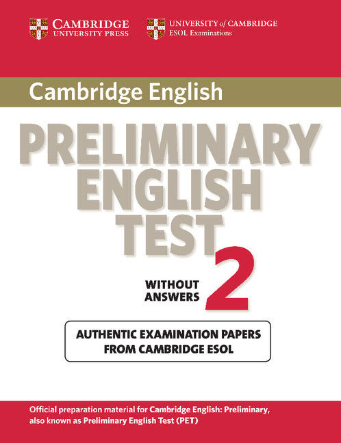 Cambridge Preliminary English Test 2 Student's Book gray e practice tests for the prelliminary english test teacher s book