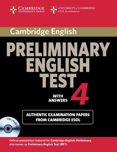 Cambridge Preliminary English Test 4 Self-study Pack gray e practice tests for the prelliminary english test teacher s book