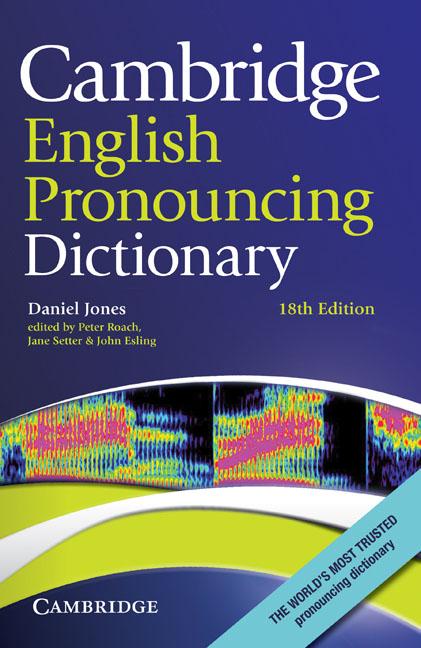 Cambridge English Pronouncing Dictionary cambridge essential english dictionary
