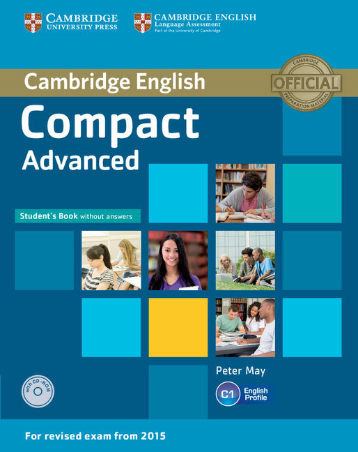 Compact Advanced Student's Book without Answers with CD-ROM cambridge english complete advanced student s book without answers cd rom