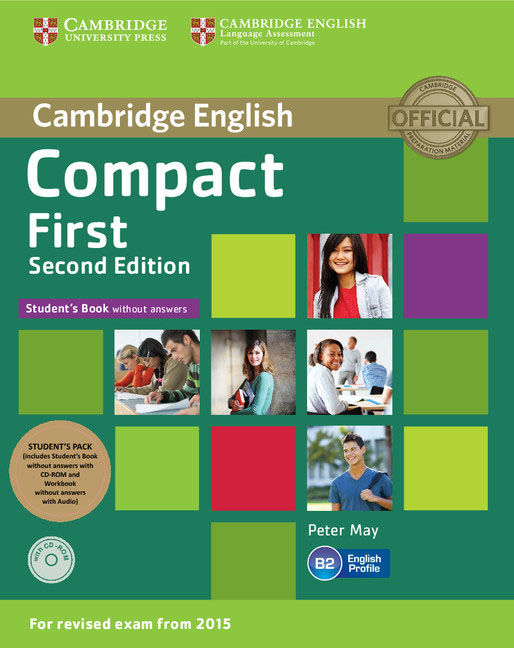 Compact First Student's Pack (Student's Book without Answers with CD ROM, Workbook without Answers with Audio) cambridge grammar for pet book with answers 2 cd