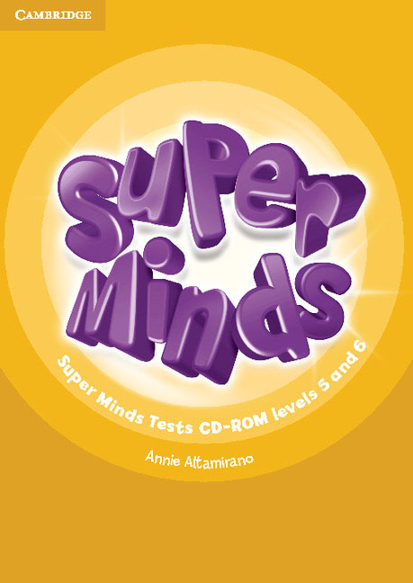 Super Minds Levels 5 and 6 Tests CD-ROM pte general skills booster level 5 student s book cd rom