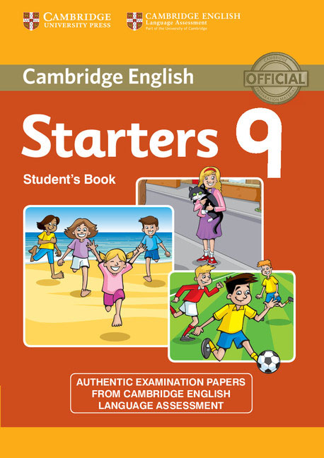 Cambridge English 9: Starters: Student's Book cambridge english young learners 9 flyers answer booklet