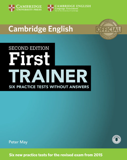 First Trainer: Six Practice Tests without Answers with Audio objective first 4 edition workbook without answers сd