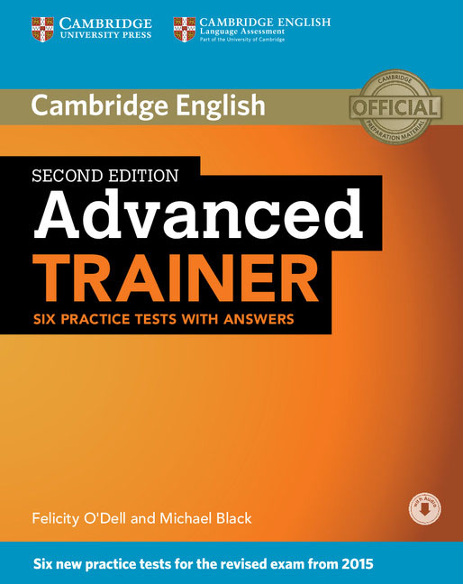 Advanced Trainer Six Practice Tests with Answers with Audio elliott s tiliouine h o dell f first for schools trainer six practice tests without answers