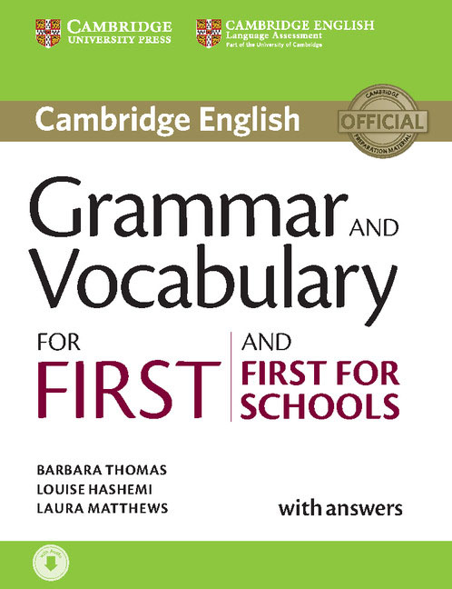 Grammar and Vocabulary for First and First for Schools Book with Answers the keys for english grammar reference and practice and english grammar test file ключи