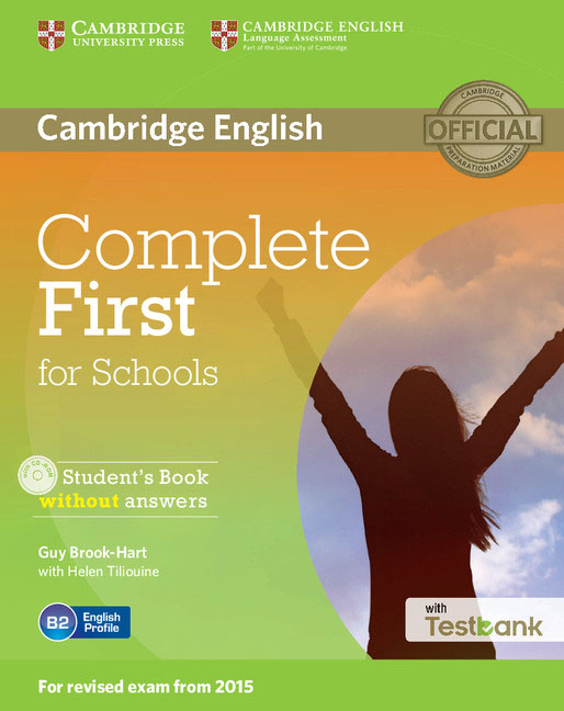 Complete First for Schools Student's Book without Answers with CD-ROM with Testbank cambridge english complete advanced student s book without answers cd rom