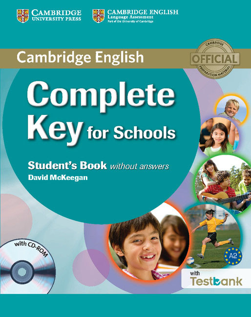 Complete Key for Schools: Student's Book: Without Answers (+ CD-ROM) complete first for schools student s book with answers cd rom