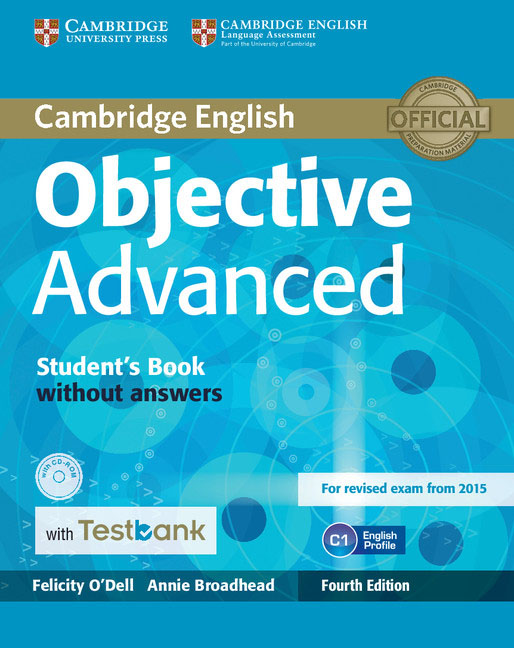 Cambridge English: Objective Advanced: Student's Book without Answers (+ CD-ROM) objective first 4 edition workbook with answers cd rom
