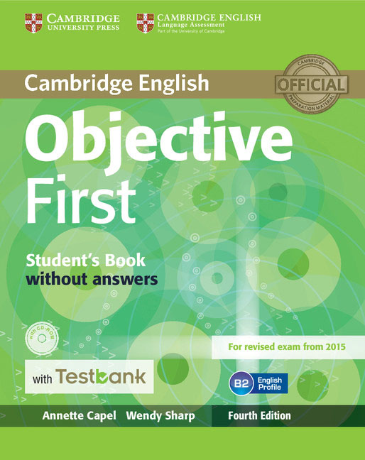 Objective First Student's Book without Answers with CD-ROM with Testbank objective first 4 edition student s book without answers cd rom