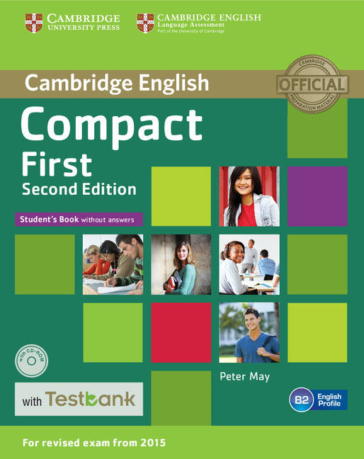 Compact First Student's Book without Answers with CD-ROM with Testbank grammar and vocabulary for first and first for schools book with answers