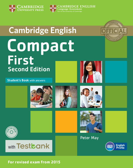 Compact First Student's Book with Answers with CD-ROM with Testbank cambridge grammar for pet book with answers 2 cd