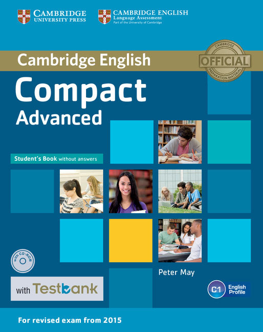 Compact Advanced Student's Book without Answers with CD-ROM with Testbank hewings martin advanced grammar in use book with answers and interactive ebook