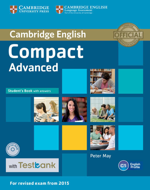 Compact Advanced Student's Book with Answers with CD-ROM with Testbank cambridge english complete advanced student s book without answers cd rom