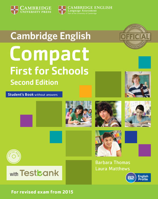 Compact First for Schools Student's Book without Answers with CD-ROM with Testbank complete first for schools student s book without answers cd rom