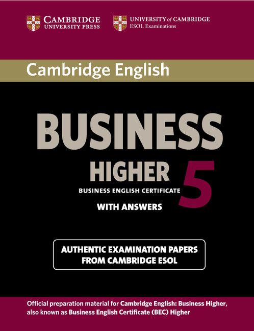 Cambridge English Business 5 Higher Student's Book with Answers cambridge preliminary english test 6 self study pack student s book with answers and audio cds 2