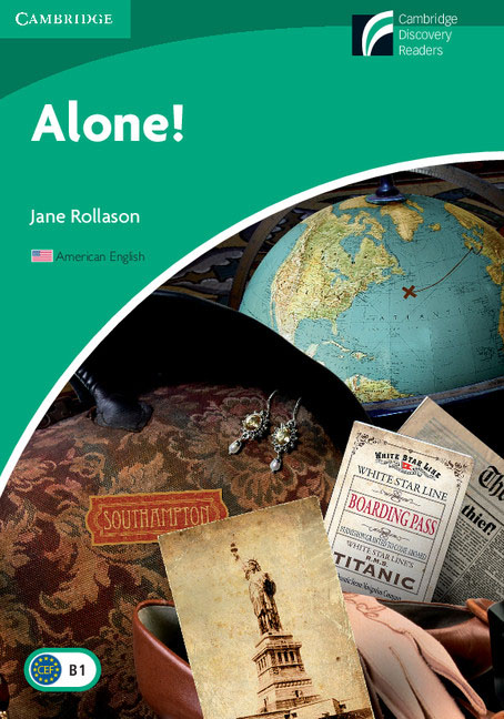 Alone! Level 3 Lower-intermediate American English Edition driscoll l cambridge english skills real reading 3 with answers