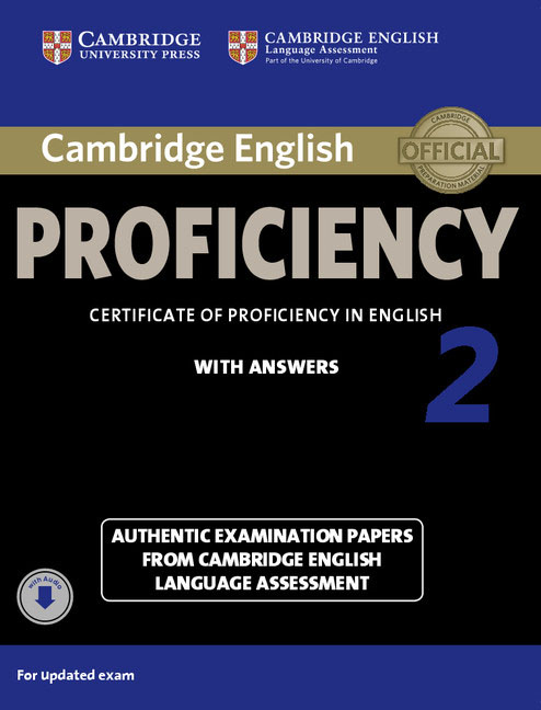 Cambridge English: Proficiency 2: Student's Book with Answers with Audio cambridge preliminary english test 6 self study pack student s book with answers and audio cds 2