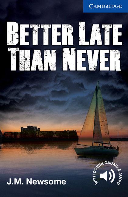 Better Late Than Never Level 5 Upper Intermediate ready for fce upper intermediate teacher s book