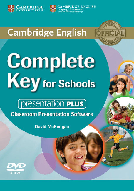 Complete Key for Schools Presentation Plus DVD-ROM cambridge english empower upper intermediate presentation plus dvd rom