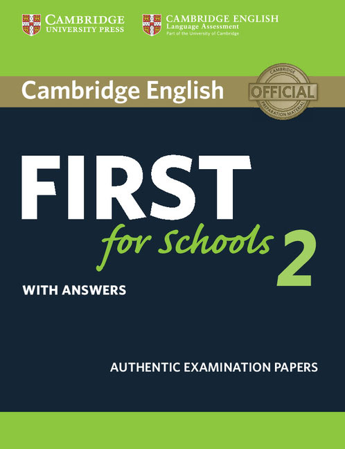 Cambridge English First for Schools 2 Student's Book with answers grammar and vocabulary for first and first for schools book with answers