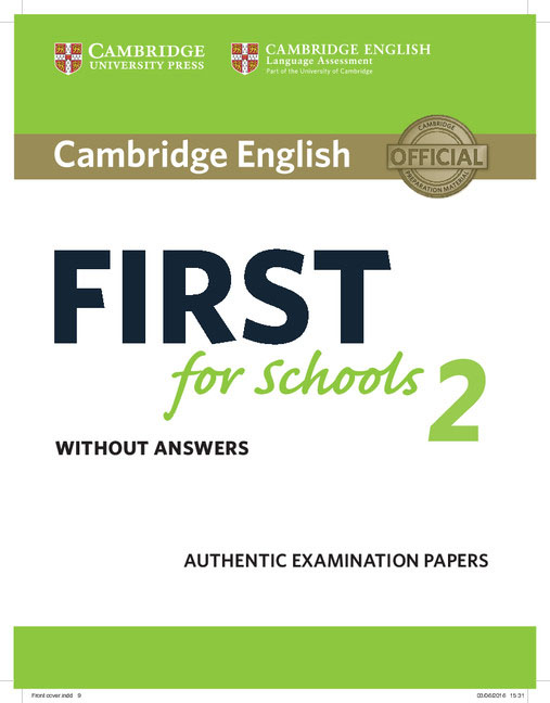 Cambridge English First for Schools 2 Student's Book without answers cambridge english ielts 8 examination papers from university of cambridge esol examinations with answers 2cd