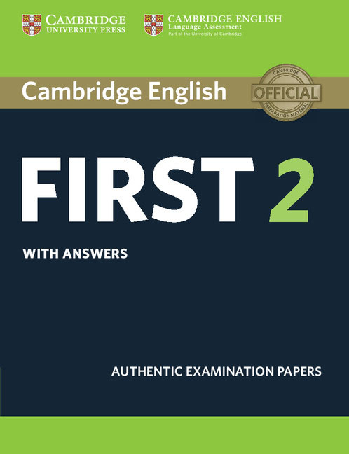Cambridge English First 2 Student's Book with answers cambridge english preliminary 7 student s book with answers