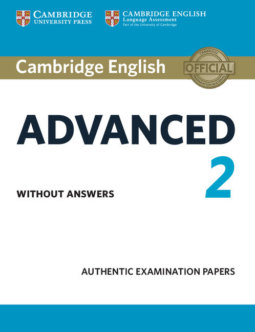 Cambridge English Advanced 2 Student's Book without answers cambridge english preliminary 7 student s book with answers