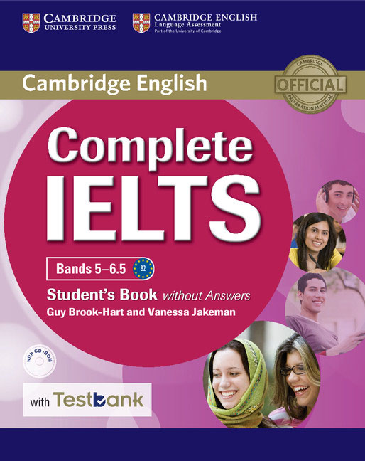 Complete IELTS Bands 5–6.5 Student's Book without Answers with CD-ROM with Testbank mcgarry f mcmahon p geyte e webb r get ready for ielts teacher s guide pre intermediate to intermediate ielts band 3 5 4 5 mp3