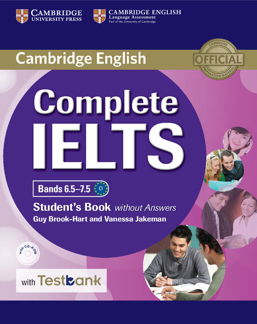 Complete IELTS Bands 6.5–7.5 Student's Book without Answers with CD-ROM with Testbank
