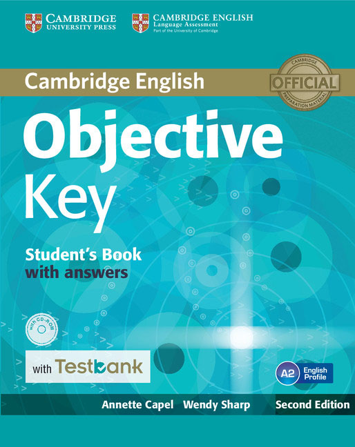 Objective Key Student's Book with Answers (+ CD-ROM + Testbank) objective first 4 edition workbook with answers cd rom