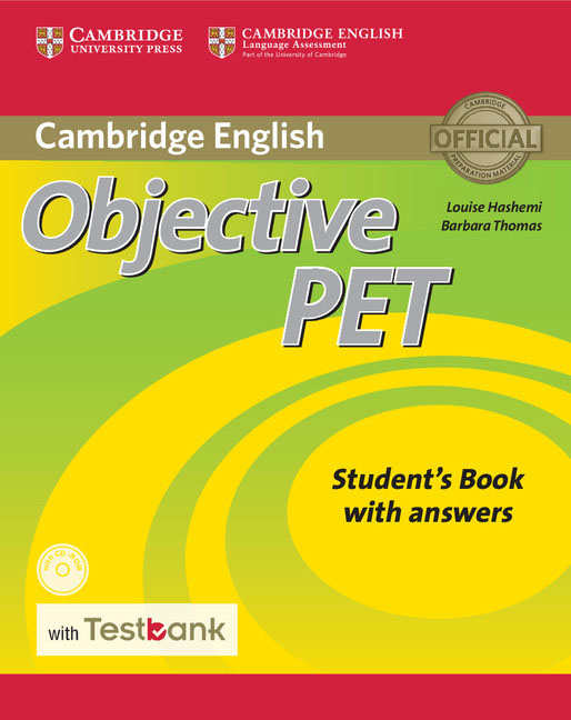 Cambridge English: Objective PET: Student's Book with Answers (+ CD-ROM) objective first 4 edition workbook with answers cd rom