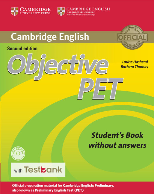 Objective PET Student's Book without Answers with CD-ROM with Testbank objective first 4 edition workbook without answers сd