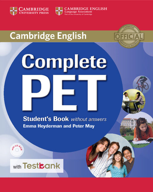 Complete PET Student's Book without Answers with CD-ROM and Testbank cambridge english complete advanced student s book without answers cd rom