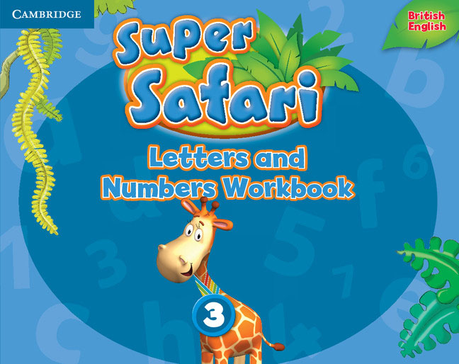Super Safari Level 3: Letters and Numbers Workbook numbers 1 2 3