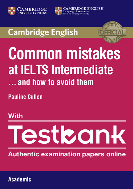 Common Mistakes at IELTS Intermediate Paperback with IELTS Academic Testbank mission ielts 2 academic student s book
