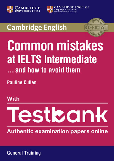 Common Mistakes at IELTS Intermediate Paperback with IELTS General Training Testbank clutterbuck m gould p focusing on ielts general training practice tests with answer key 3cd