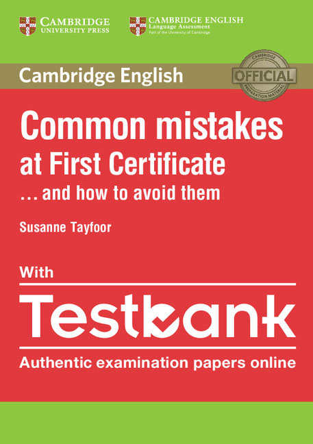 Common Mistakes at First Certificate… and How to Avoid Them Paperback with Testbank clyde l dodgson l harwood d first buster preparation course for the cambridge english first fce for schools student s book with 3 practice tests 3cd