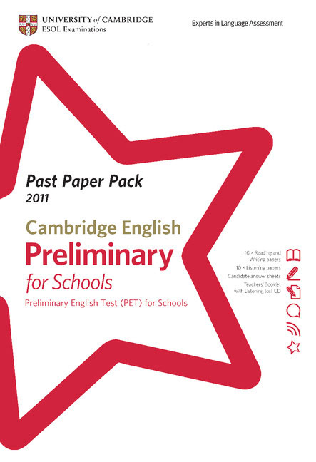 Past Paper Pack for Cambridge English: Preliminary for Schools 2011 Exam Papers and Teachers' Booklet with Audio CD cambridge preliminary english test 6 self study pack student s book with answers and audio cds 2