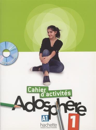 Adosphere 1 - Cahier d'activites (+ CD-Rom)