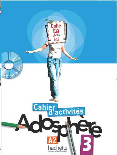 Adosphere 3: Cahier d'activites (+ CD-ROM) le kiosque 3 cahier