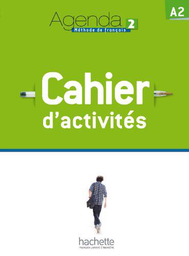 Agenda 2 Cahier + CD caramel 2 cahier d activites
