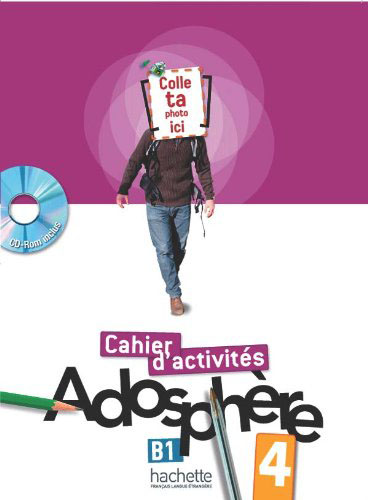 Adosphere 4: Cahier d'activites (+ CD-ROM)